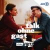 Talk ohne Gast | Moritz Neumeier & Till Reiners