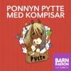 Ponnyn Pytte i Barnradion