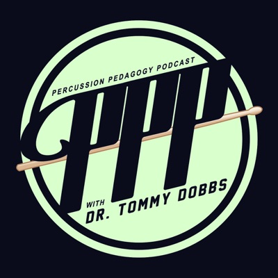 The Percussion Pedagogy Podcast