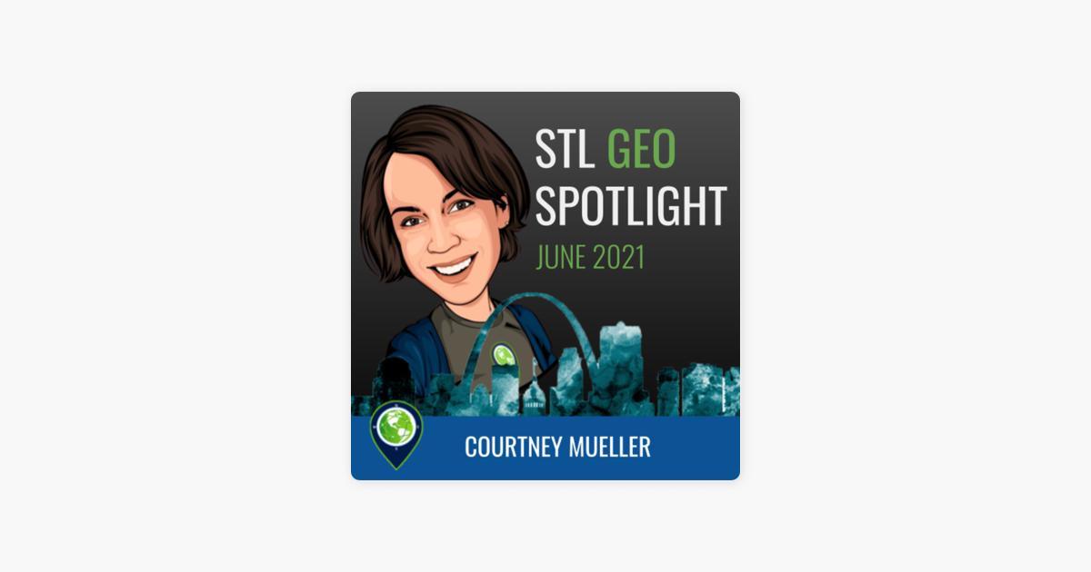 Project Geospatial: St Louis Geo-Spotlight - 2021 June on ...
