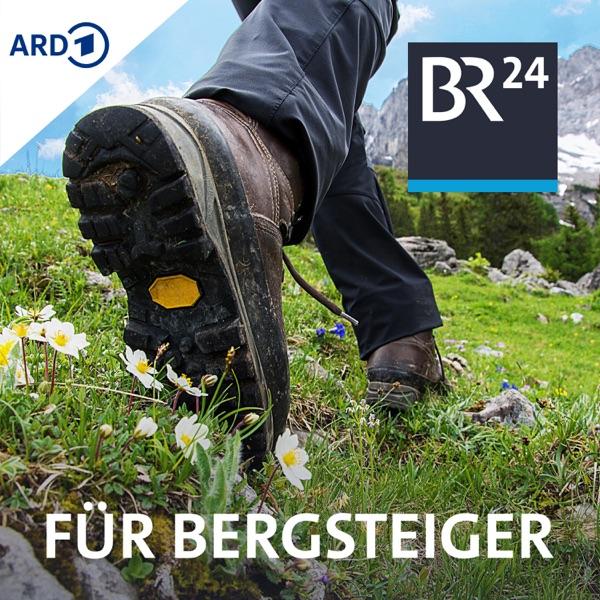 BR24 für Bergsteiger