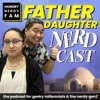 Father Daughter Nerdcast artwork