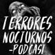 Terrores Nocturnos Podcast