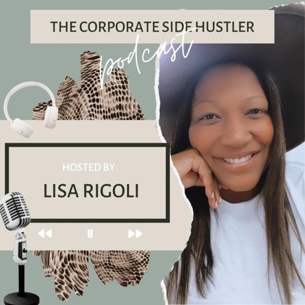 The Corporate Side Hustler