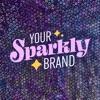 Your Sparkly Brand artwork