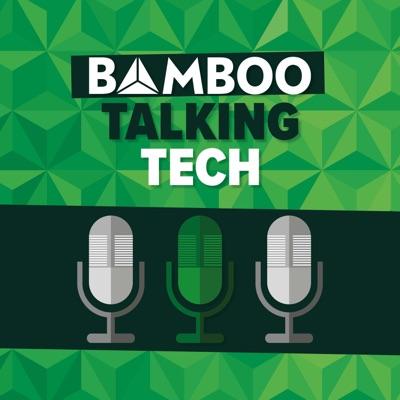 Bamboo Talking Tech