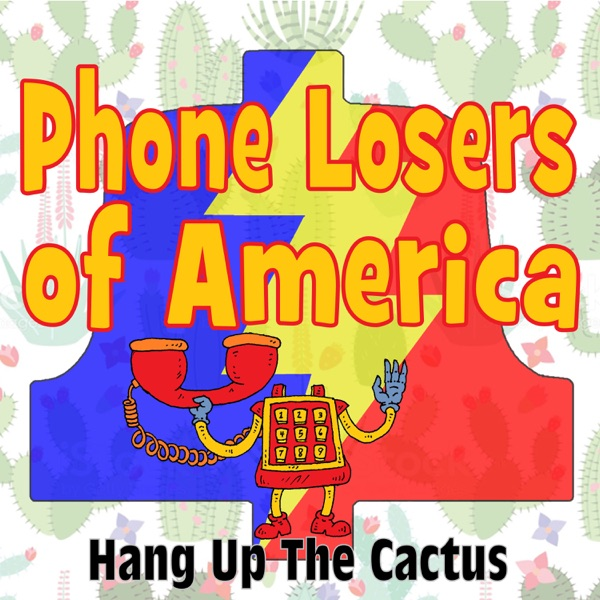 Phone Losers of America