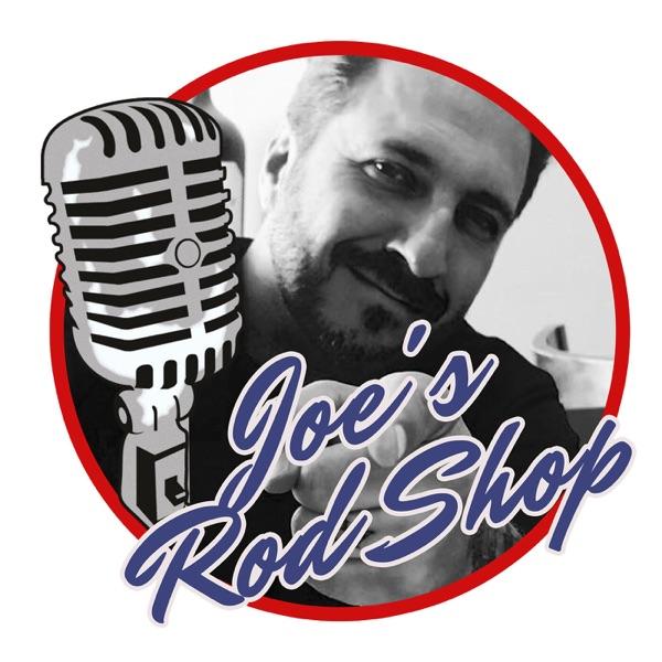 Joe's RodShop Podcast Artwork