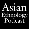 Asian Ethnology Podcast