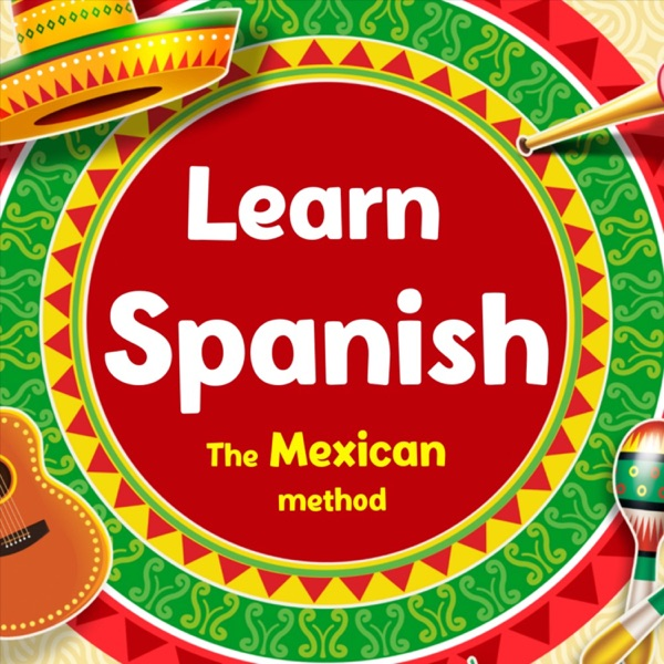Learn Spanish - The Mexican method Artwork