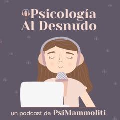 Psicologia Al Desnudo | @psi.mammoliti