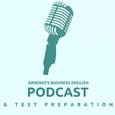 Arsenio's Business English Podcast | Investment | Market Analysis