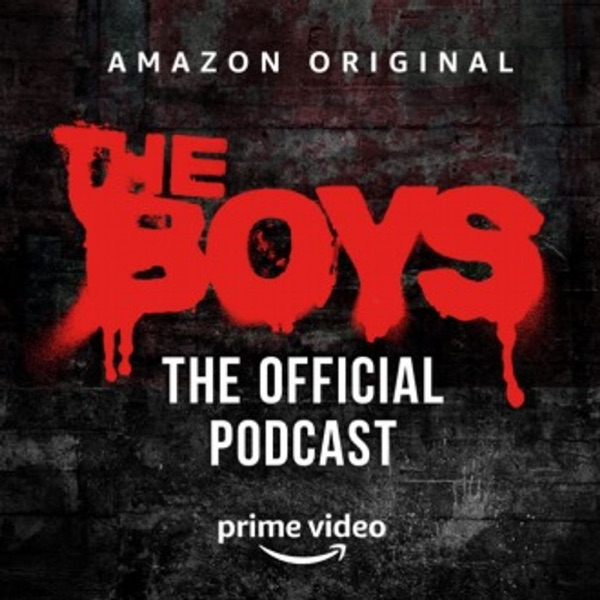 The Boys : The Official Podcast