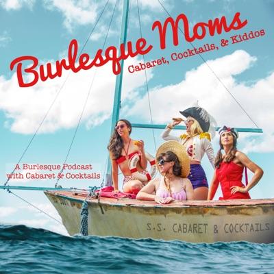 Burlesque Moms