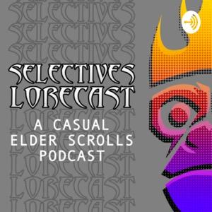 The Selectives Lorecast