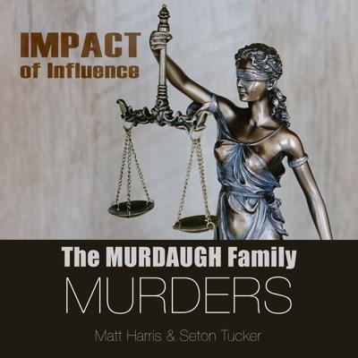 The Murdaugh Family Murders: Impact of Influence