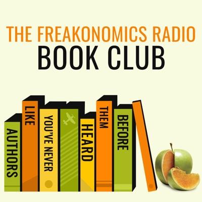 The Freakonomics Radio Book Club:Freakonomics Radio + Stitcher