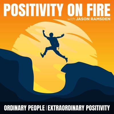 Positivity on Fire