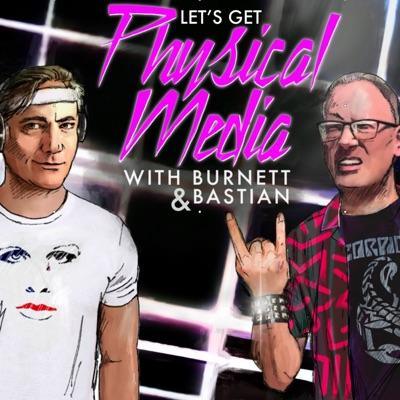 Let's Get Physical Media