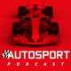 Autosport Podcast - F1 and More