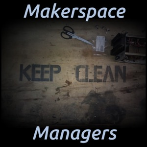 Makerspace Managers