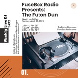 FuseBox Radio #645: DJ Fusion's The Futon Dun Livestream DJ Mix Spring Session #7 (Faded With Friends On The Festival Grounds Mix #4)