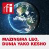 Mazingira Leo, Dunia Yako Kesho