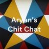 Aryan's Chit Chat artwork