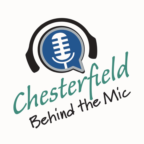 Chesterfield Behind the Mic