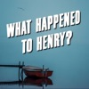 What Happened to Henry? artwork