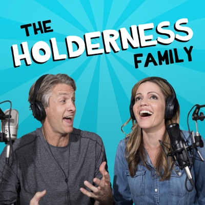 The Holderness Family Podcast:The Holderness Family