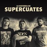 La historia de Supercuates