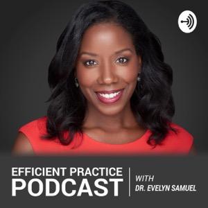 Efficient Practice Podcast