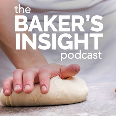 The Baker's Insight Podcast