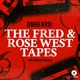 Unheard: The Fred and Rose West Tapes