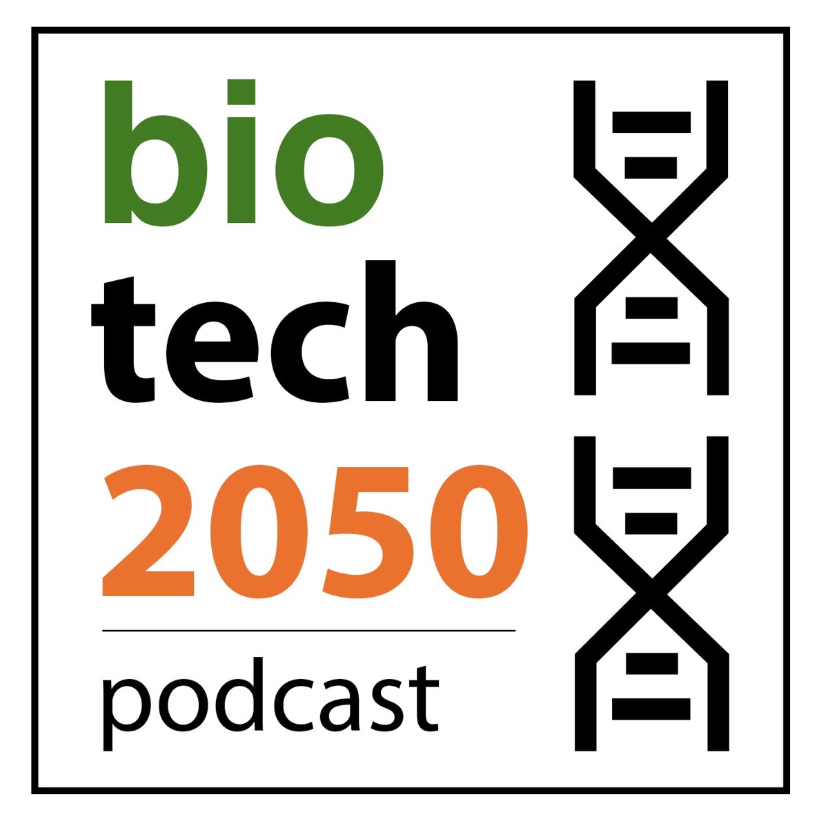 Biotech 2050 Podcast