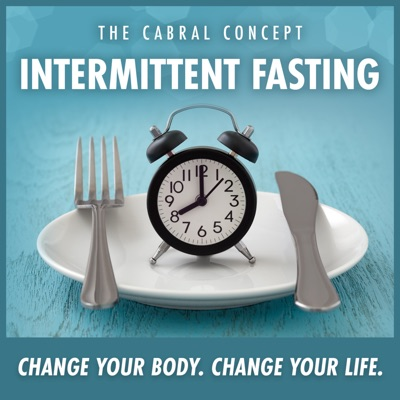 Intermittent Fasting:Dr. Stephen Cabral