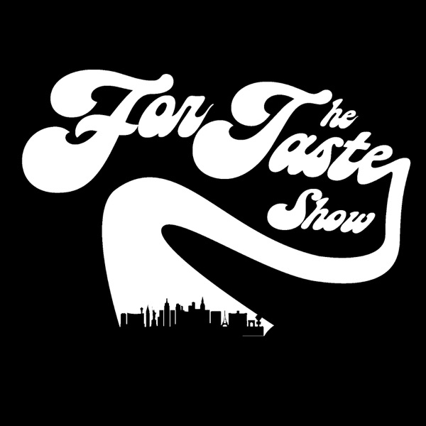 For The Taste Show