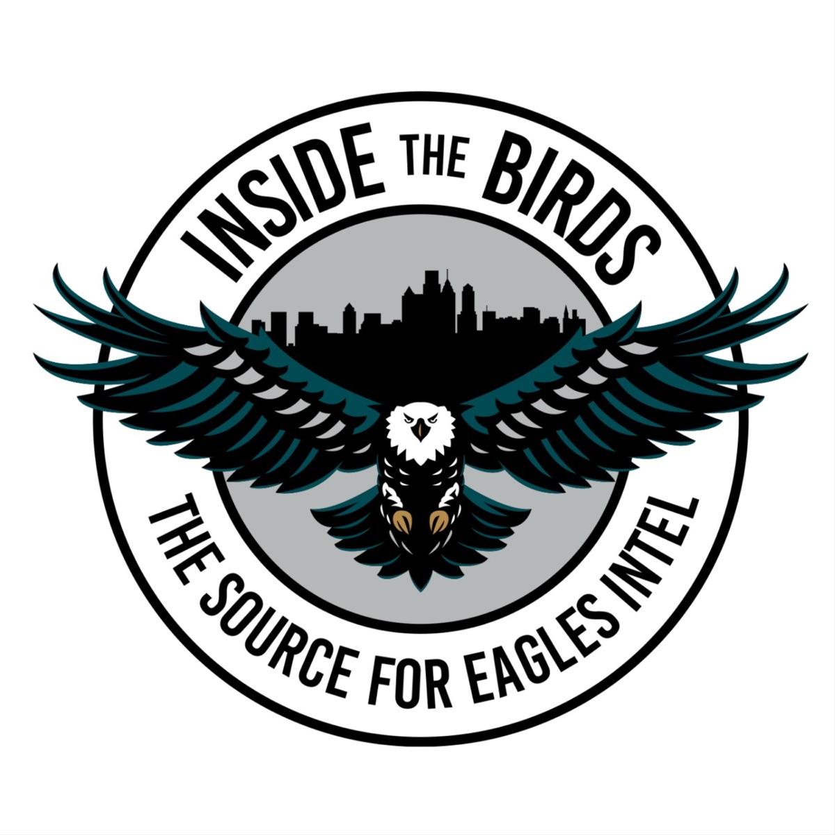 Inside the Birds: A Philadelphia Eagles Podcast