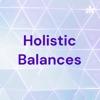 Holistic Balances artwork