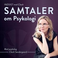 INDSIGT med Cleoh - Samtaler om psykologi