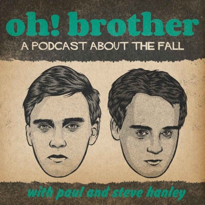 Oh! Brother:Paul and Steve Hanley