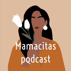 Mamacitas podcast