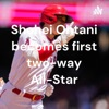 Shohei Ohtani becomes first two-way All-Star artwork