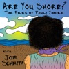 Are You Shore? The Films Of Pauly Shore artwork