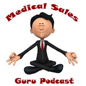 Medical Sales Guru Podcast