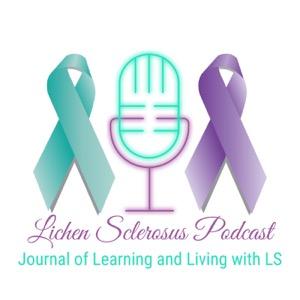 Lichen Sclerosus Podcast