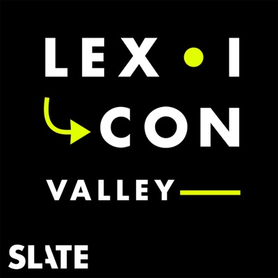 Lexicon Valley:Slate Podcasts