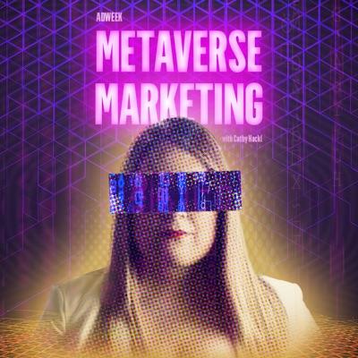 Metaverse Marketing:Adweek
