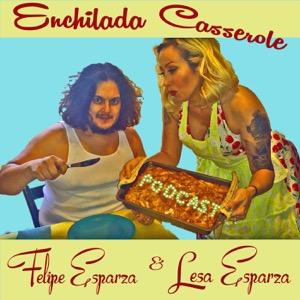Enchilada Casserole Podcast